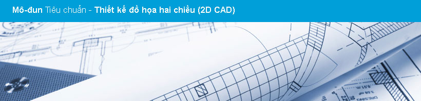 MDTC Thiet Ke Do Hoa Hai Chieu 2D (2D CAD)